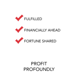 profit profoundly